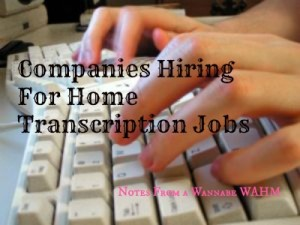 Companies Hiring For Home Transcription Jobs