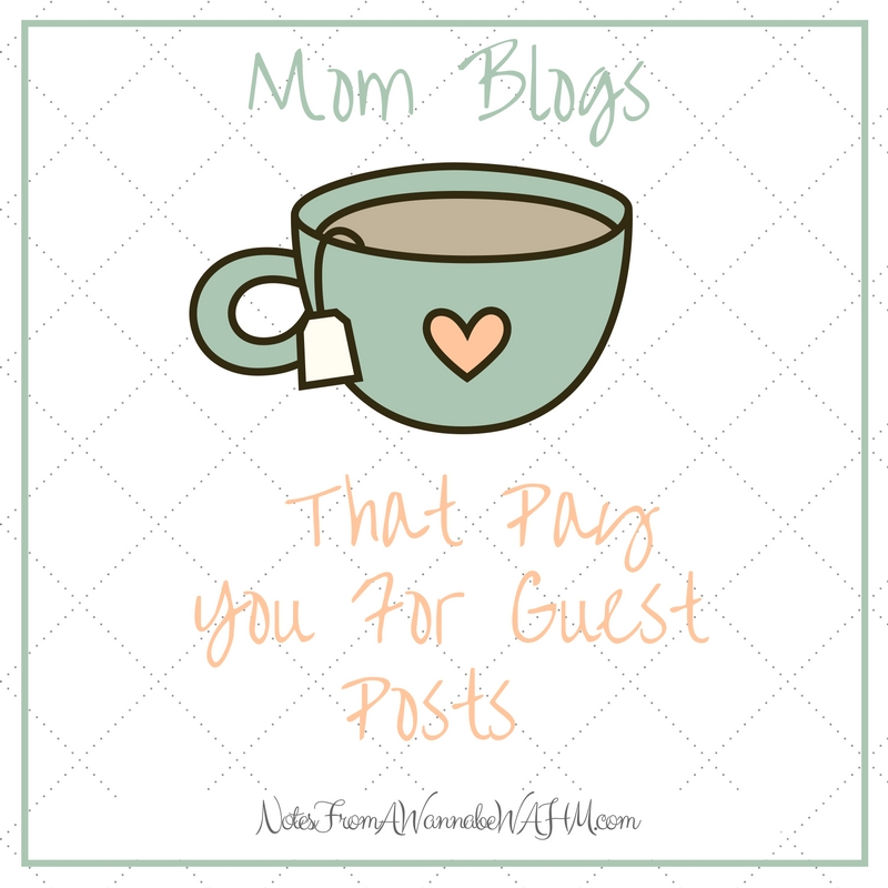 list of mom blogs that pay you for guest posts