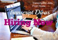 Transcript Divas Hiring Work at Home Transcription Jobs