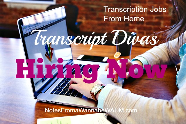 Transcript Divas Hiring Work at Home Transcription Jobs