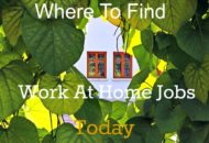 top places to find work at home jobs today